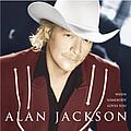 Alan Jackson - When Somebody Loves You альбом