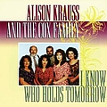 Alison Krauss - I Know Who Holds Tomorrow album