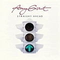 Amy Grant - Straight Ahead album