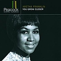 Aretha Franklin - You Grow Closer album