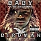 Baby Aka The #1 Stunna - Birdman album