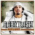 Baby Bash - Super Saucy album