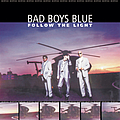 Bad Boys Blue - Follow The Light альбом