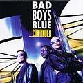 Bad Boys Blue - Continued альбом