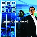 Bad Boys Blue - Around The World альбом