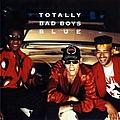 Bad Boys Blue - Totally Bad Boys Blue альбом