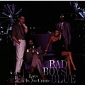 Bad Boys Blue - Love Is No Crime альбом