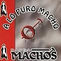 Banda Machos - A Lo Puro Macho album