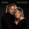 Barbra Streisand - Guilty Pleasures album