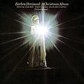 Barbra Streisand - A Christmas Album album