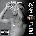 2Pac - Better Dayz (Disc 1) album