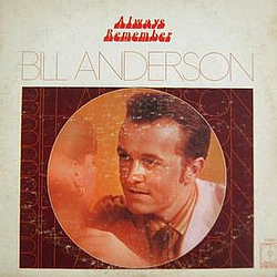 Bill Anderson - Always Remember album