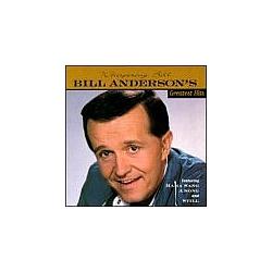 Bill Anderson - Bill Anderson's Greatest Hits album