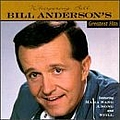 Bill Anderson - Bill Anderson's Greatest Hits album