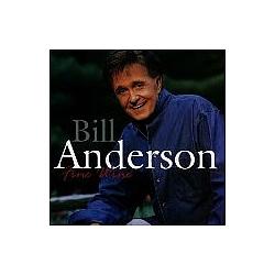Bill Anderson - Fine Wine album