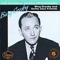 Bing Crosby - Bing Crosby And Some Jazz Friends album