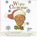Bing Crosby - White Christmas album