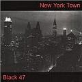 Black 47 - New York Town альбом