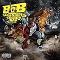 Bob - B.o.B Presents: The Adventures Of Bobby Ray album