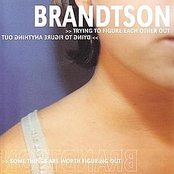 Brandtson - Trying To Figure Each Other Out album