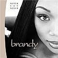 Brandy - Never Say Never альбом