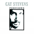 Cat Stevens - Foreigner album