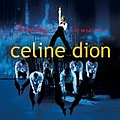Celine Dion - A New Day... Live In Las Vegas альбом
