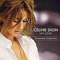 Celine Dion - My Love: The Essential Collection album