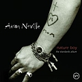 Aaron Neville - Nature Boy: The Standards Album album