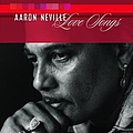 Aaron Neville - Love Songs album