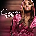 Ciara - Goodies альбом