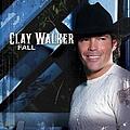 Clay Walker - Fall album