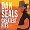 Dan Seals - Greatest Hits album