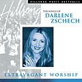 Darlene Zschech - Extravagant Worship: The Songs Of Darlene Zschech album