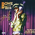 David Bowie - Bowie At The Beeb - The Best Of The BBC Radio Sessions 68-72 альбом