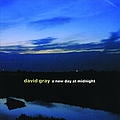 David Gray - A New Day At Midnight album