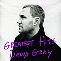 David Gray - Greatest Hits album