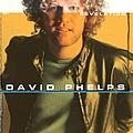 David Phelps - Revelation album
