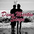 Dean Martin - Dean Martin Sings album