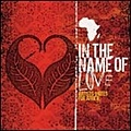 Delirious? - In The Name Of Love - Artists United For Africa альбом
