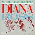 Diana Ross - All The Great Love Songs альбом