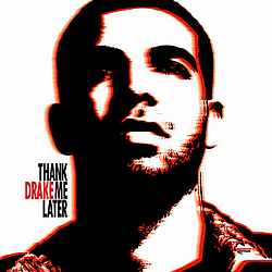 Drake - Thank Me Later album