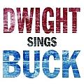 Dwight Yoakam - Dwight Sings Buck album