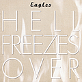 Eagles - Hell Freezes Over album