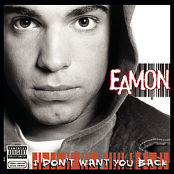 Eamon - I Don't Want You Back album