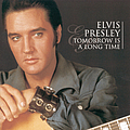 Elvis Presley - Tomorrow Is A Long Time album