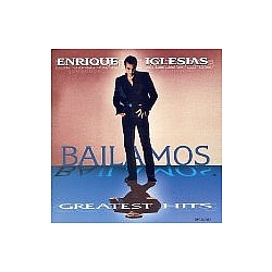 Enrique Iglesias - Bailamos: Greatest Hits альбом