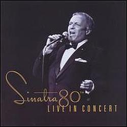 Frank Sinatra - Sinatra 80th Live In Concert album