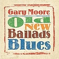 Gary Moore - Old New Ballads Blues альбом