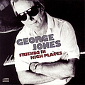 George Jones - Friends In High Places album